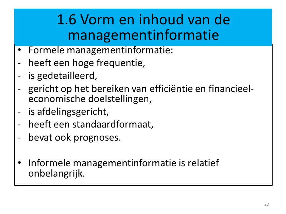 1.6 Vorm en inhoud van de managementinformatie bij pionier