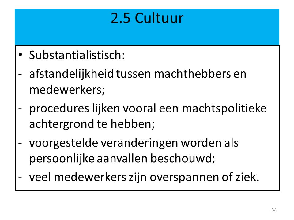 2.5 Cultuur Substantialistisch: