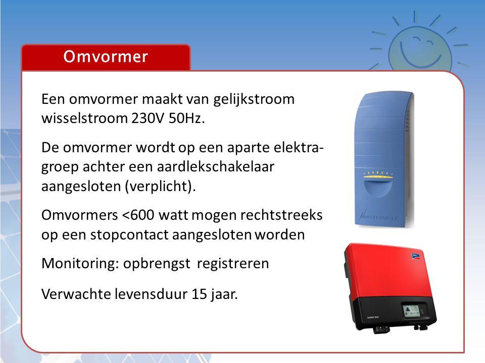 Omvormer Een omvormer maakt van gelijkstroom wisselstroom 230V 50Hz.