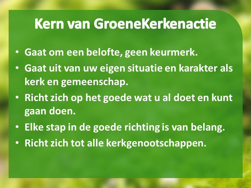 Kern van GroeneKerkenactie