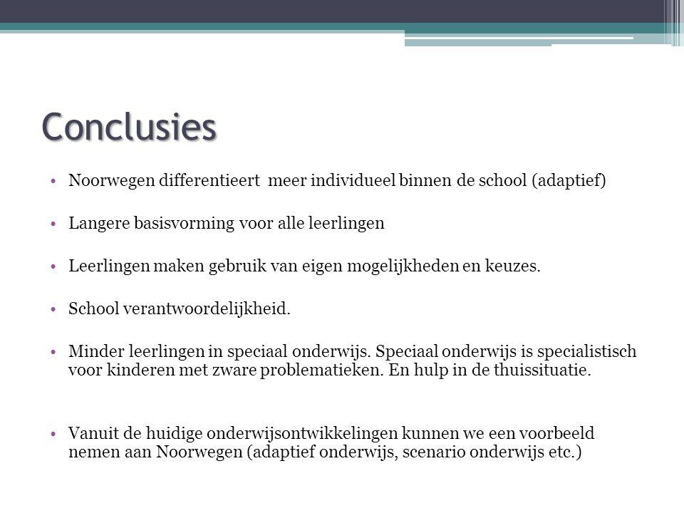 Conclusies Noorwegen differentieert meer individueel binnen de school (adaptief) Langere basisvorming voor alle leerlingen.