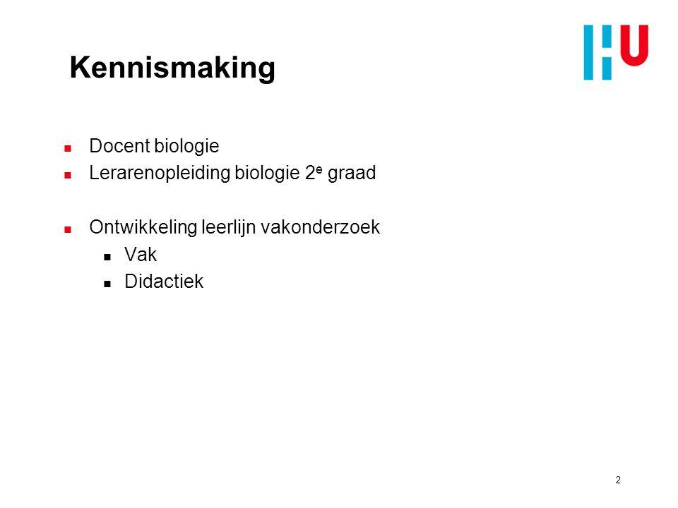 Kennismaking Docent biologie Lerarenopleiding biologie 2e graad