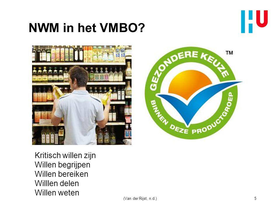 NWM in het VMBO Kritisch willen zijn Willen begrijpen Willen bereiken