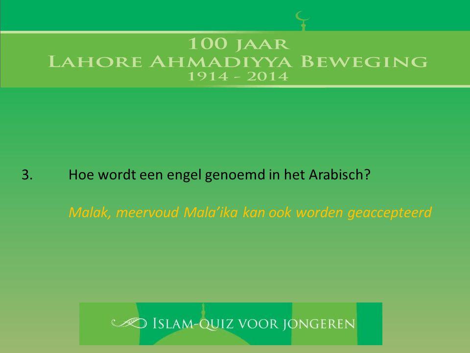 3. Hoe wordt een engel genoemd in het Arabisch
