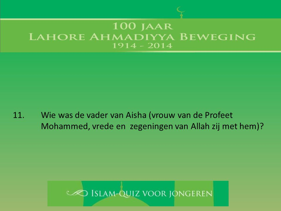 Wie was de vader van Aisha (vrouw van de Profeet