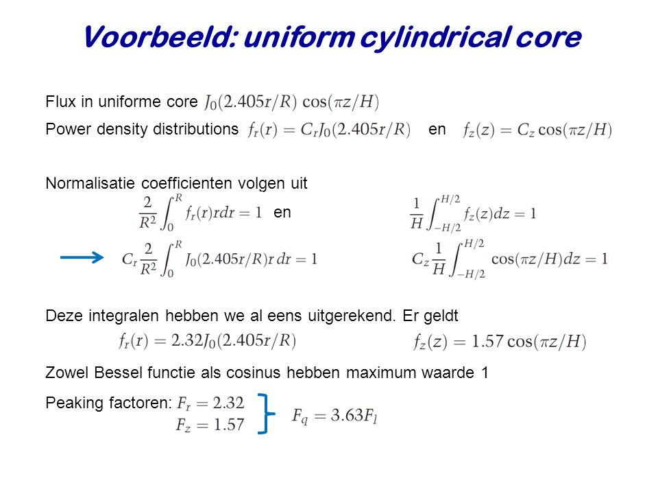 Voorbeeld: uniform cylindrical core
