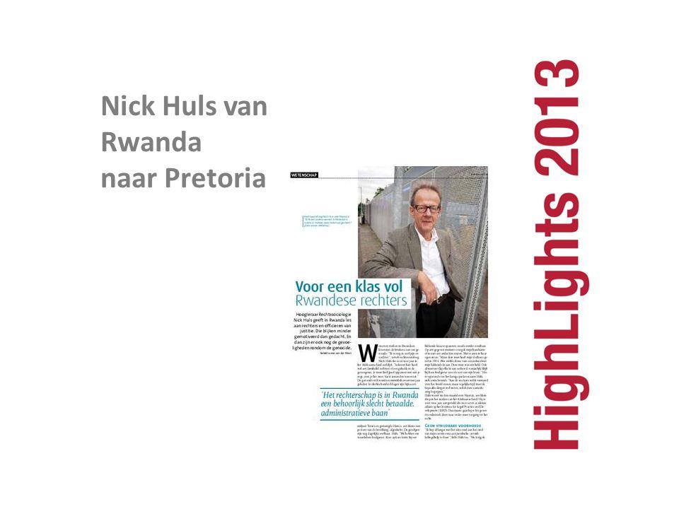 Nick Huls van Rwanda naar Pretoria Nick Huls van Rwanda naar Pretoria