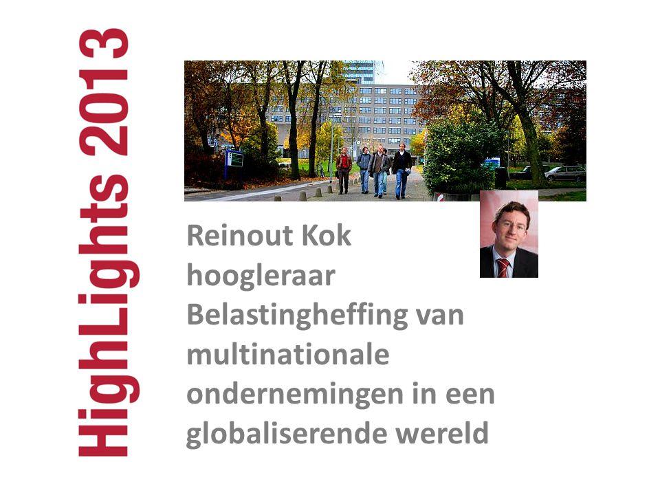 Reinout Kok hoogleraar Belastingheffing van multinationale ondernemingen in een globaliserende wereld