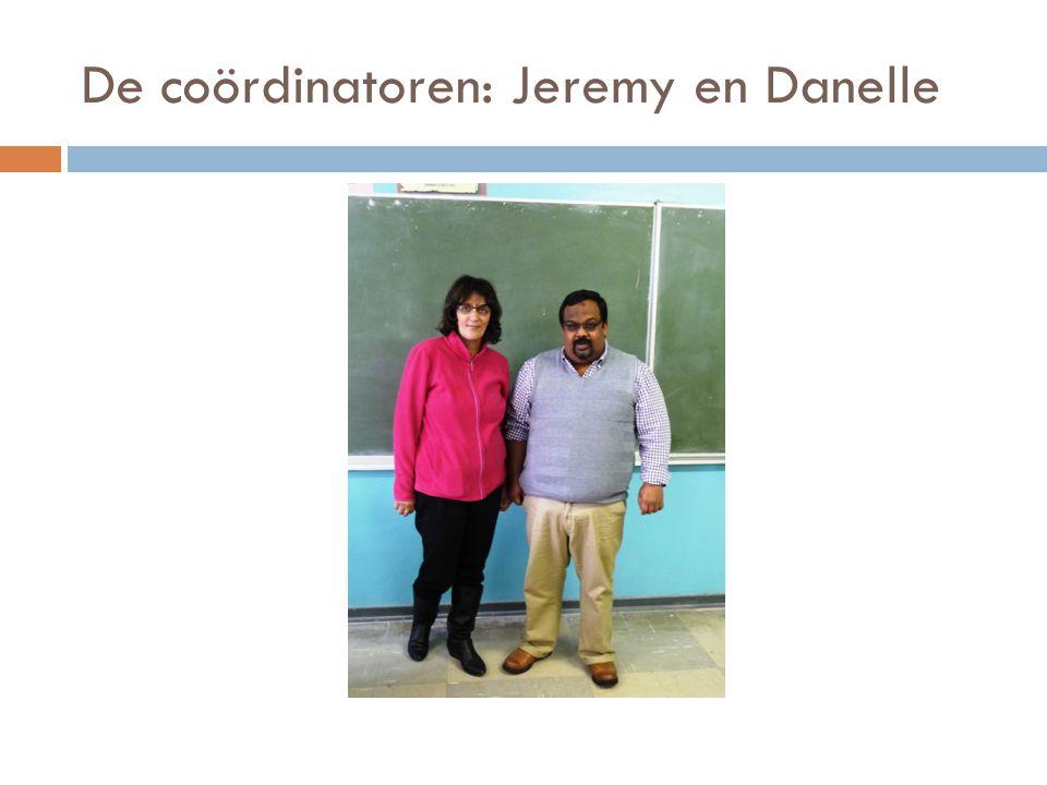 De coördinatoren: Jeremy en Danelle
