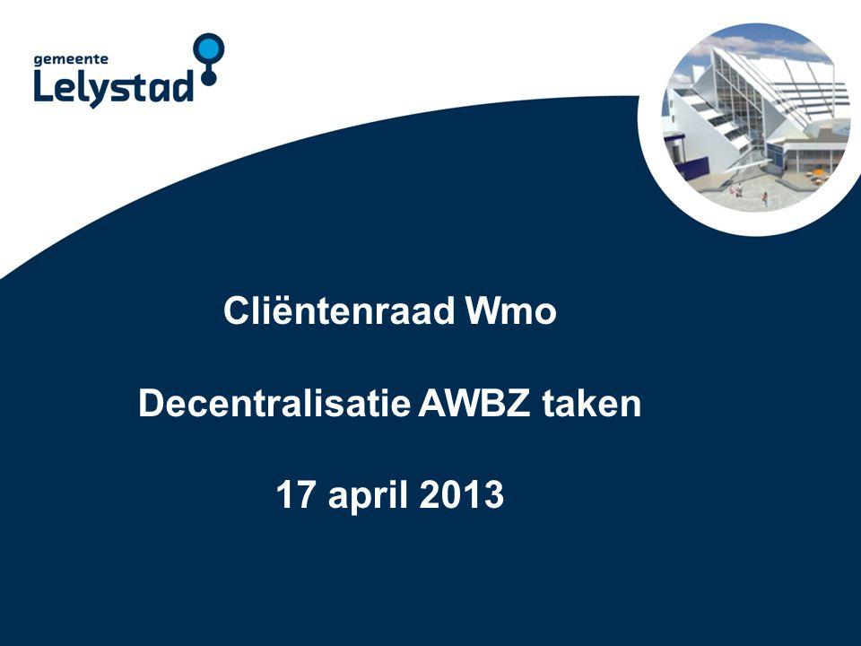 Decentralisatie AWBZ taken