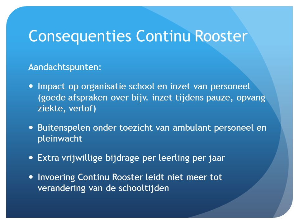 Consequenties Continu Rooster