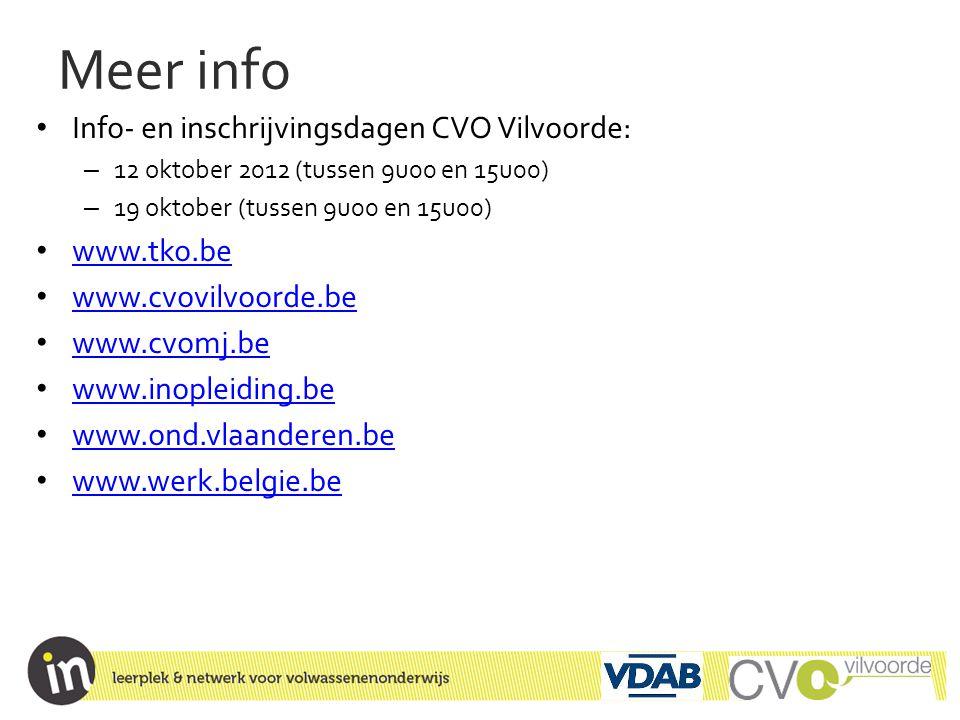Meer info Info- en inschrijvingsdagen CVO Vilvoorde: www.tko.be