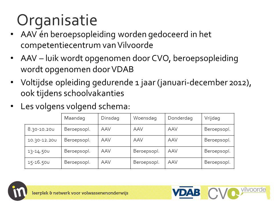 Organisatie AAV én beroepsopleiding worden gedoceerd in het competentiecentrum van Vilvoorde.