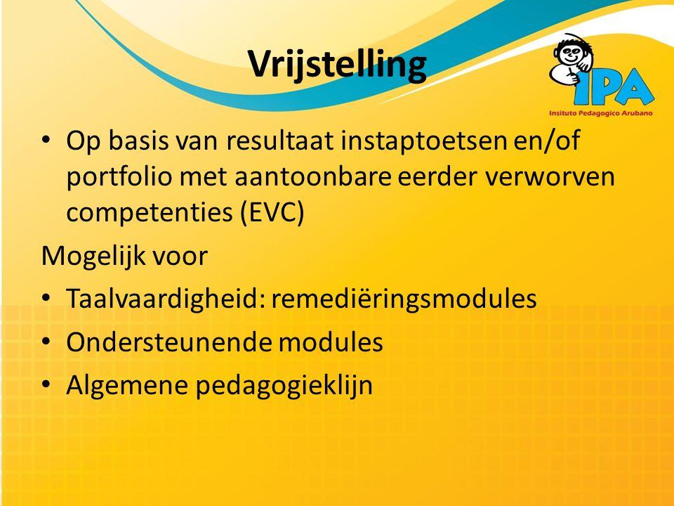 Vrijstelling Op basis van resultaat instaptoetsen en/of portfolio met aantoonbare eerder verworven competenties (EVC)