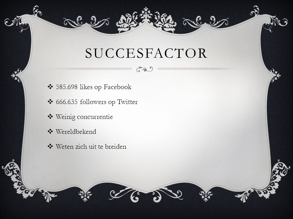 Succesfactor 585.698 likes op Facebook 666.635 followers op Twitter