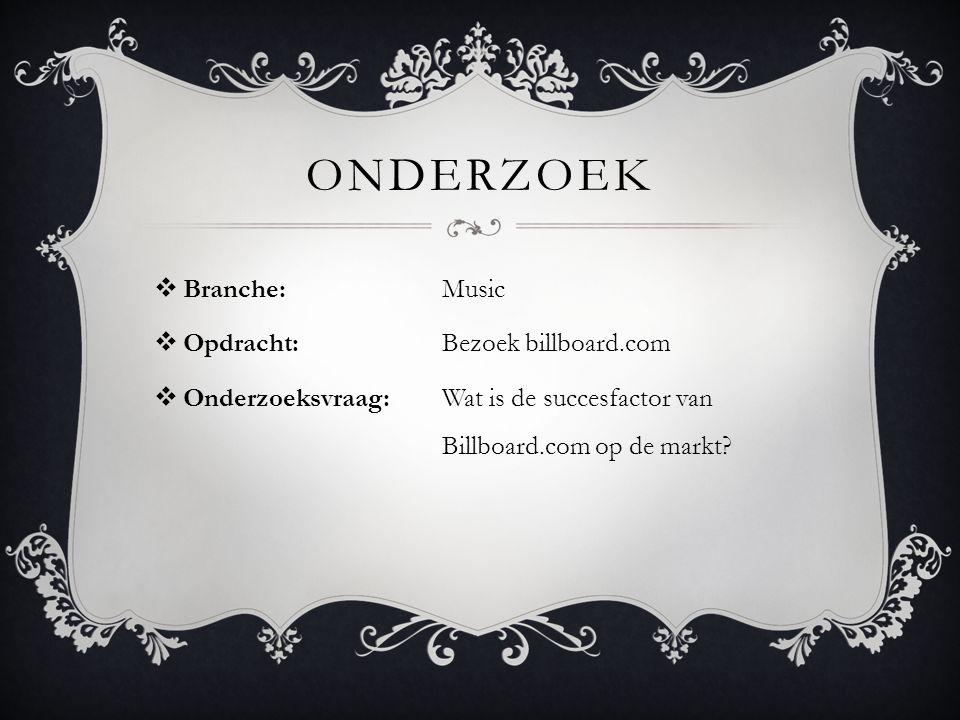 onderzoek Branche: Music Opdracht: Bezoek billboard.com