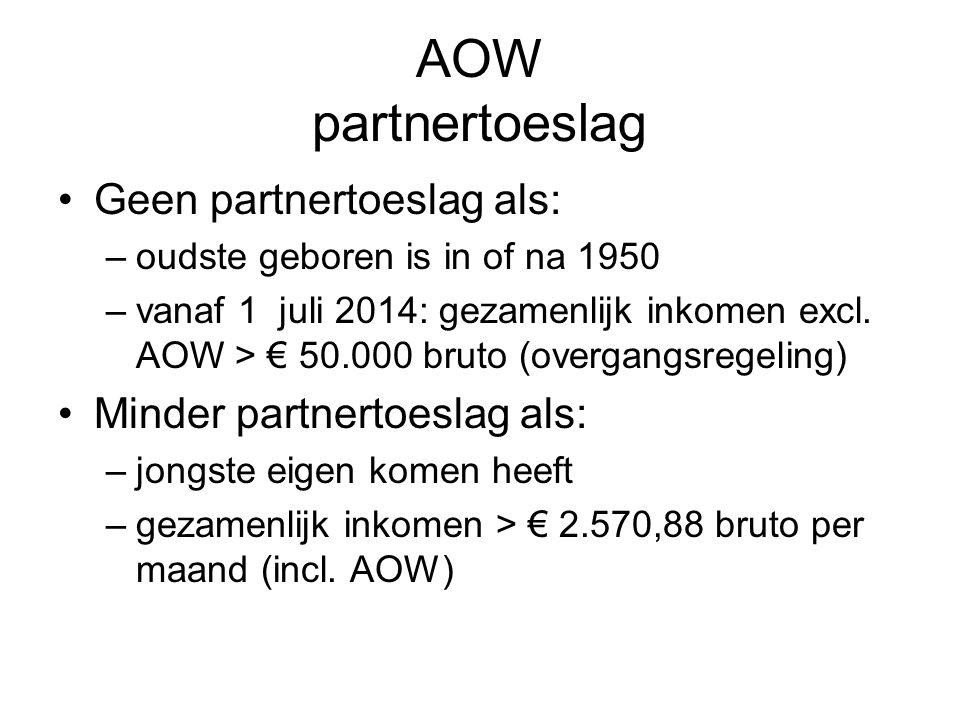 AOW partnertoeslag Geen partnertoeslag als: Minder partnertoeslag als: