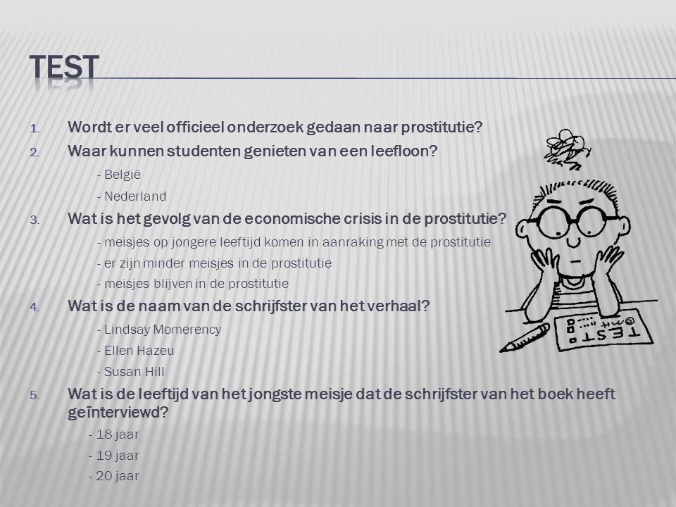 test Wordt er veel officieel onderzoek gedaan naar prostitutie