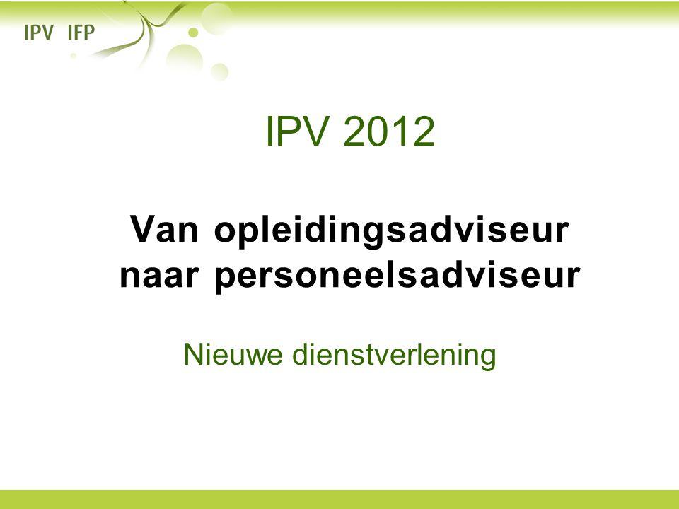 IPV 2012 Van opleidingsadviseur naar personeelsadviseur