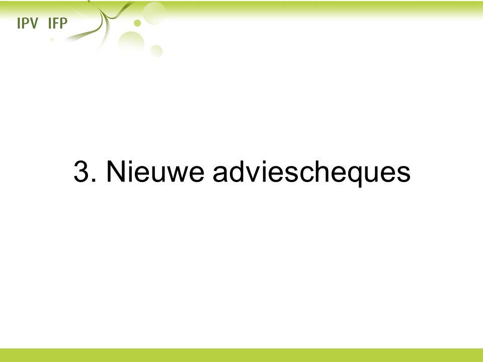 3. Nieuwe adviescheques