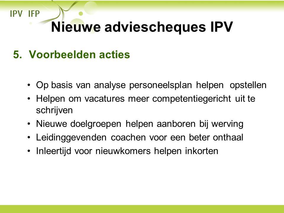 Nieuwe adviescheques IPV