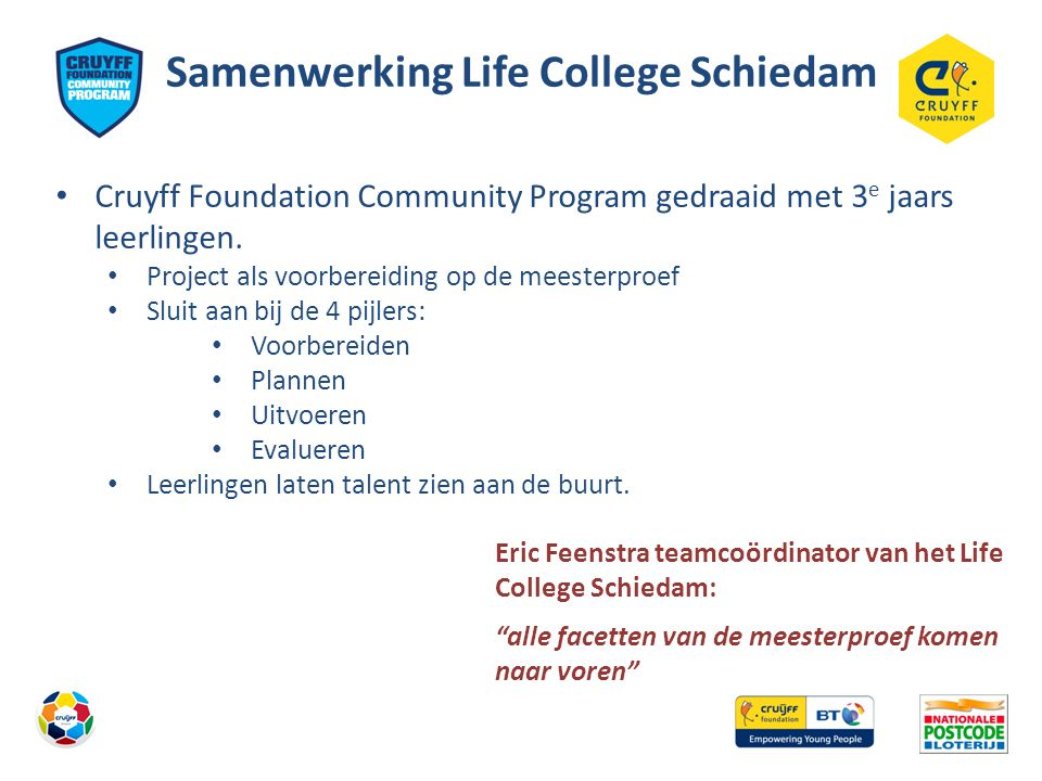 Samenwerking Life College Schiedam