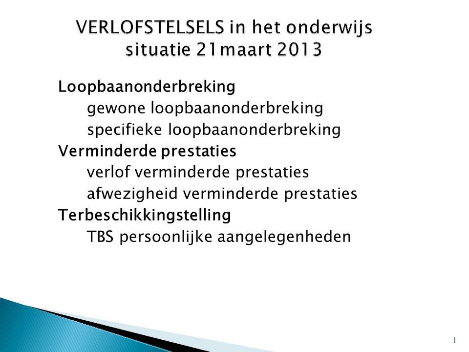 VERLOFSTELSELS in het onderwijs situatie 21maart 2013