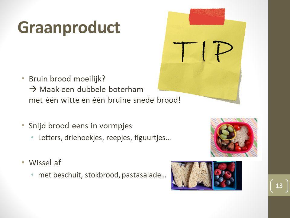 Graanproduct Bruin brood moeilijk  Maak een dubbele boterham met één witte en één bruine snede brood!
