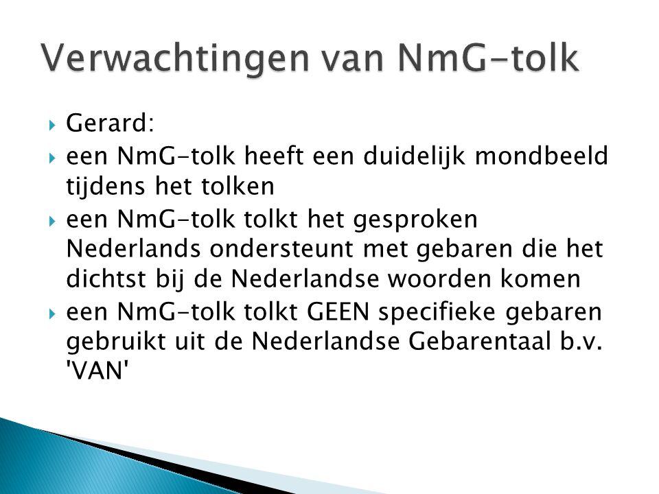 Verwachtingen van NmG-tolk