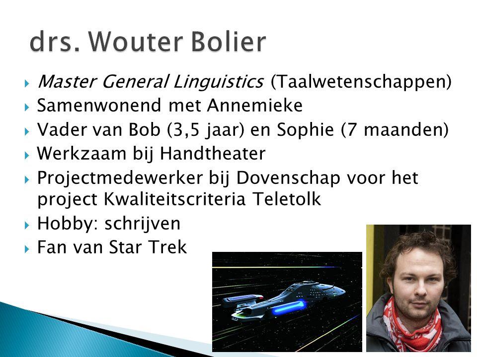 drs. Wouter Bolier Master General Linguistics (Taalwetenschappen)