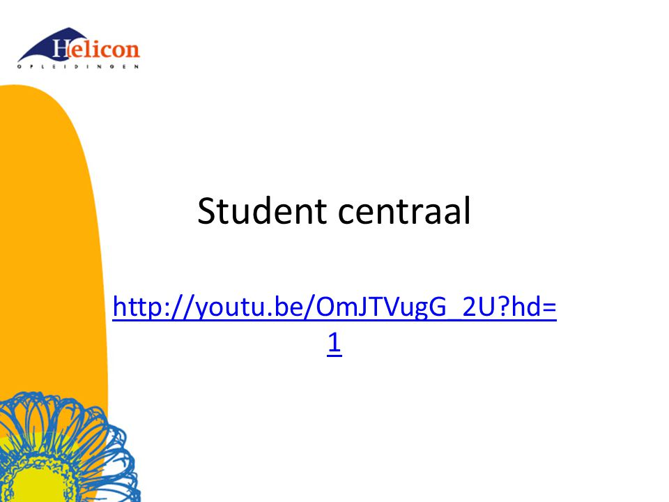 Student centraal http://youtu.be/OmJTVugG_2U hd=1
