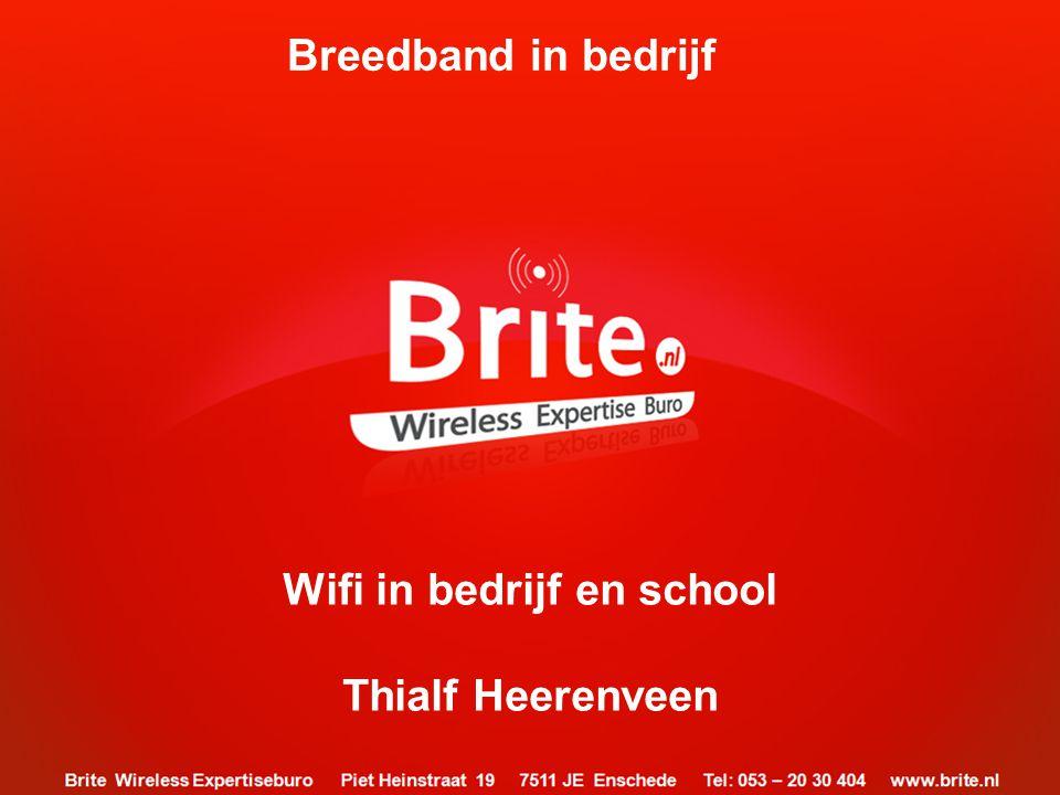 Wifi in bedrijf en school
