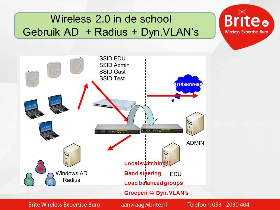 Wireless 2.0 in de school Gebruik AD + Radius + Dyn.VLAN's