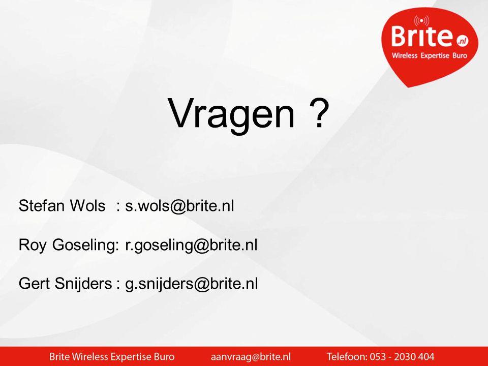 Vragen Stefan Wols : s.wols@brite.nl
