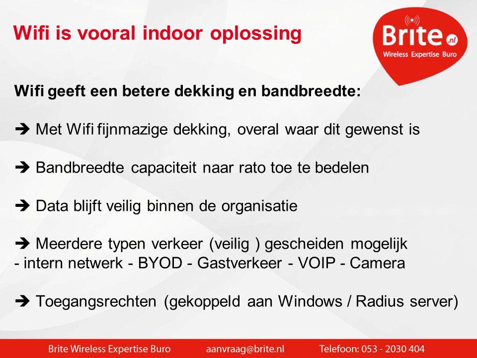 Wifi is vooral indoor oplossing