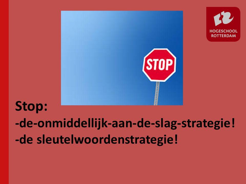 Stop: -de-onmiddellijk-aan-de-slag-strategie