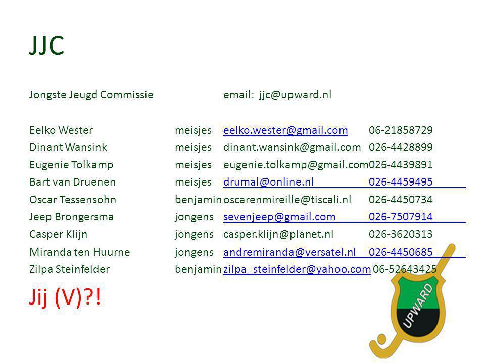 JJC Jongste Jeugd Commissie email: jjc@upward.nl Eelko Wester meisjes eelko.wester@gmail.com 06-21858729.