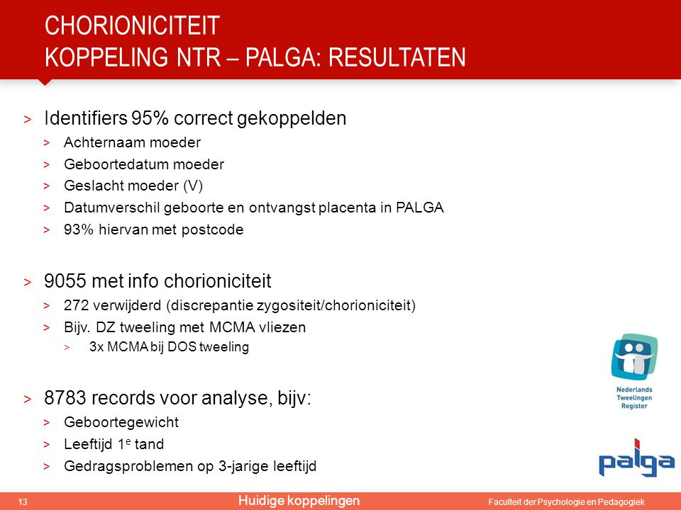 Chorioniciteit koppeling ntr – palga: resultaten