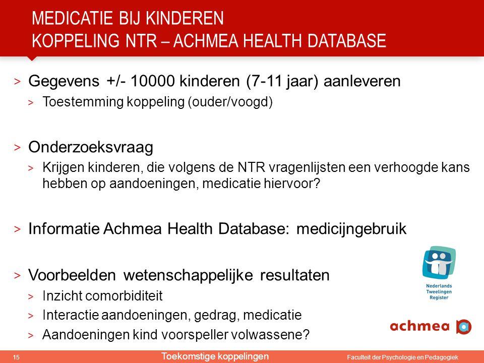 medicatie bij kinderen Koppeling Ntr – achmea health database