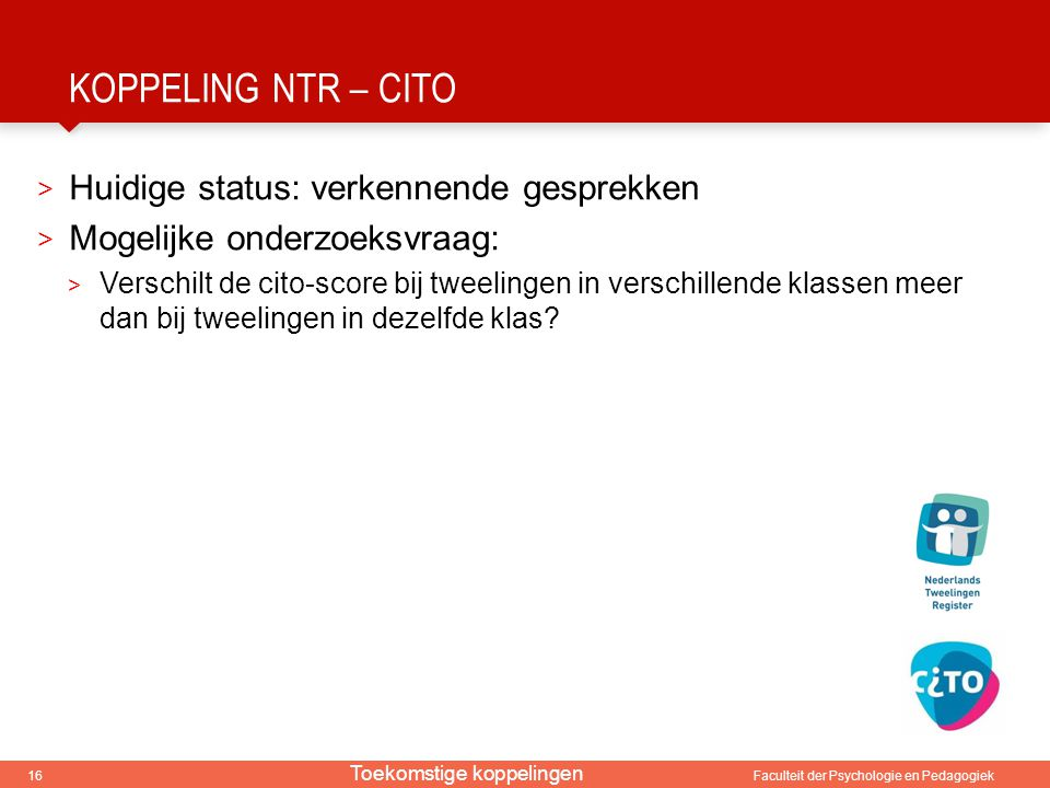 Koppeling NTR – cito Huidige status: verkennende gesprekken