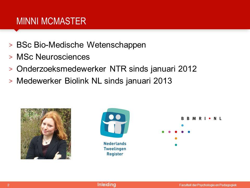 Minni McMaster BSc Bio-Medische Wetenschappen MSc Neurosciences