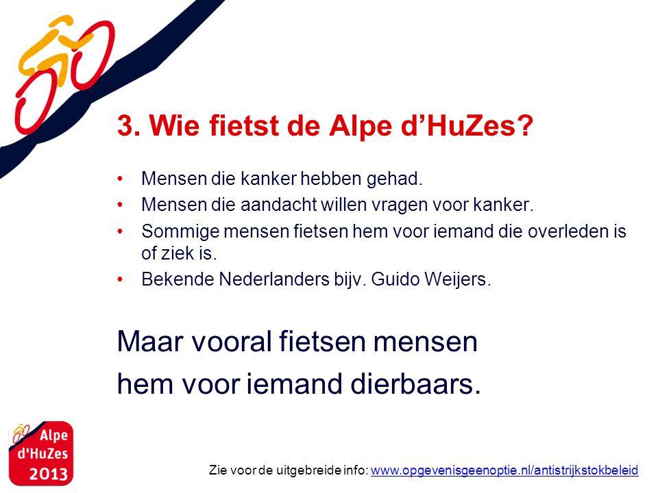 3. Wie fietst de Alpe d'HuZes