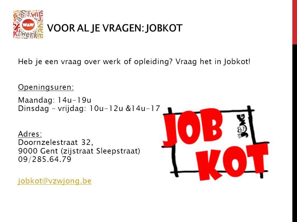 Voor al je vragen: Jobkot