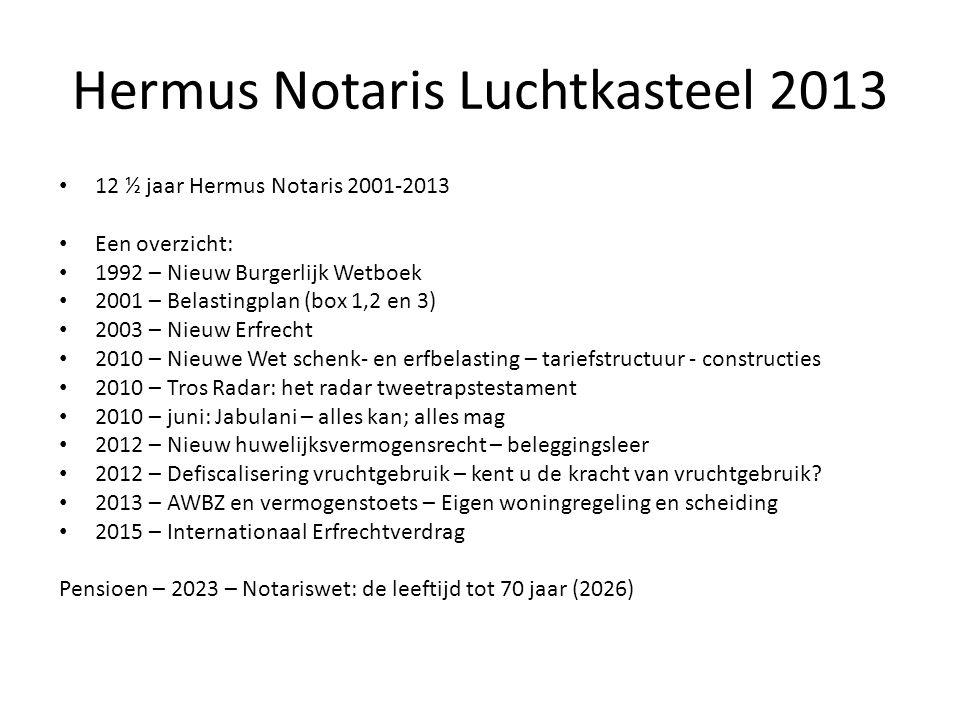 Hermus Notaris Luchtkasteel 2013