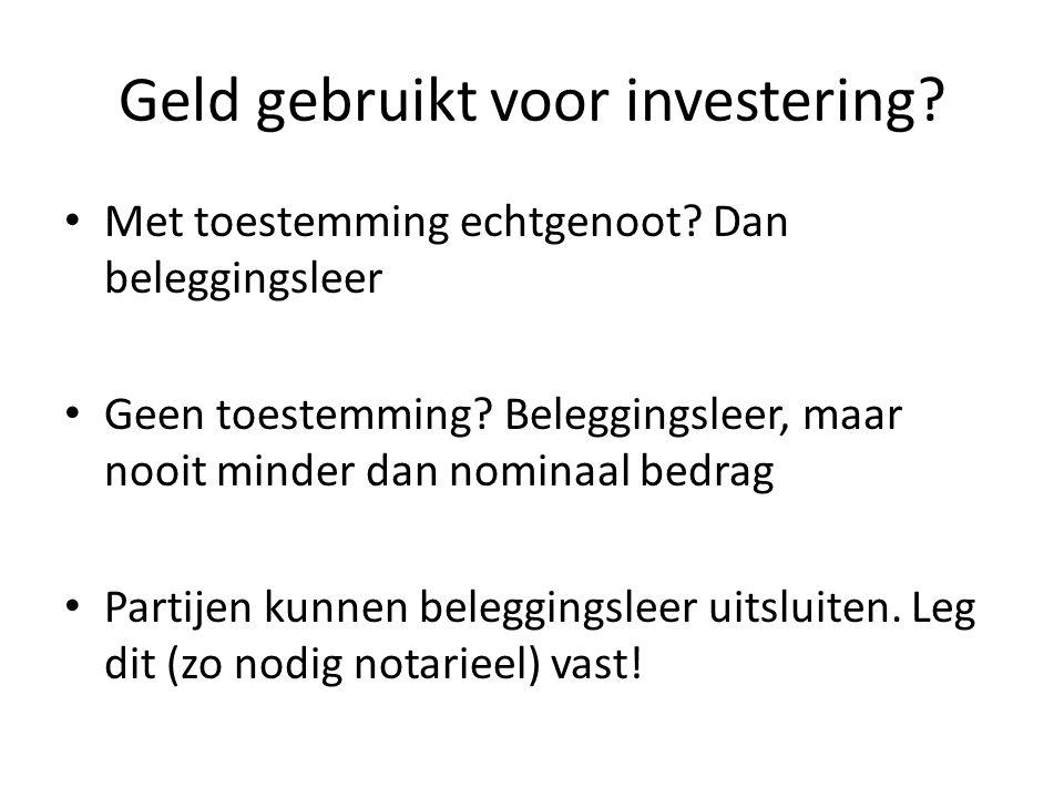 Geld gebruikt voor investering