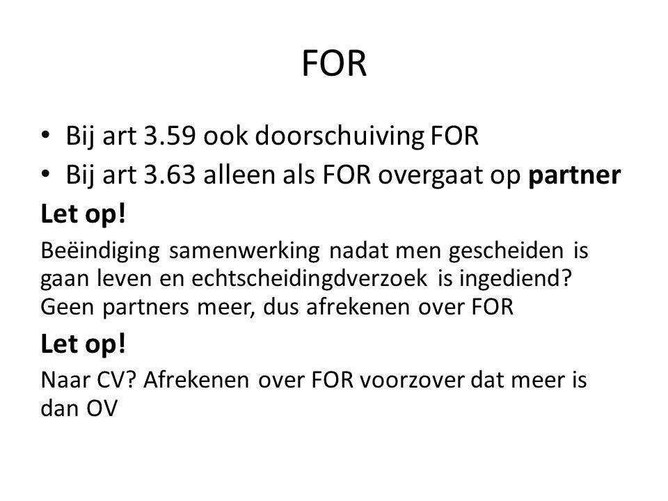 FOR Bij art 3.59 ook doorschuiving FOR