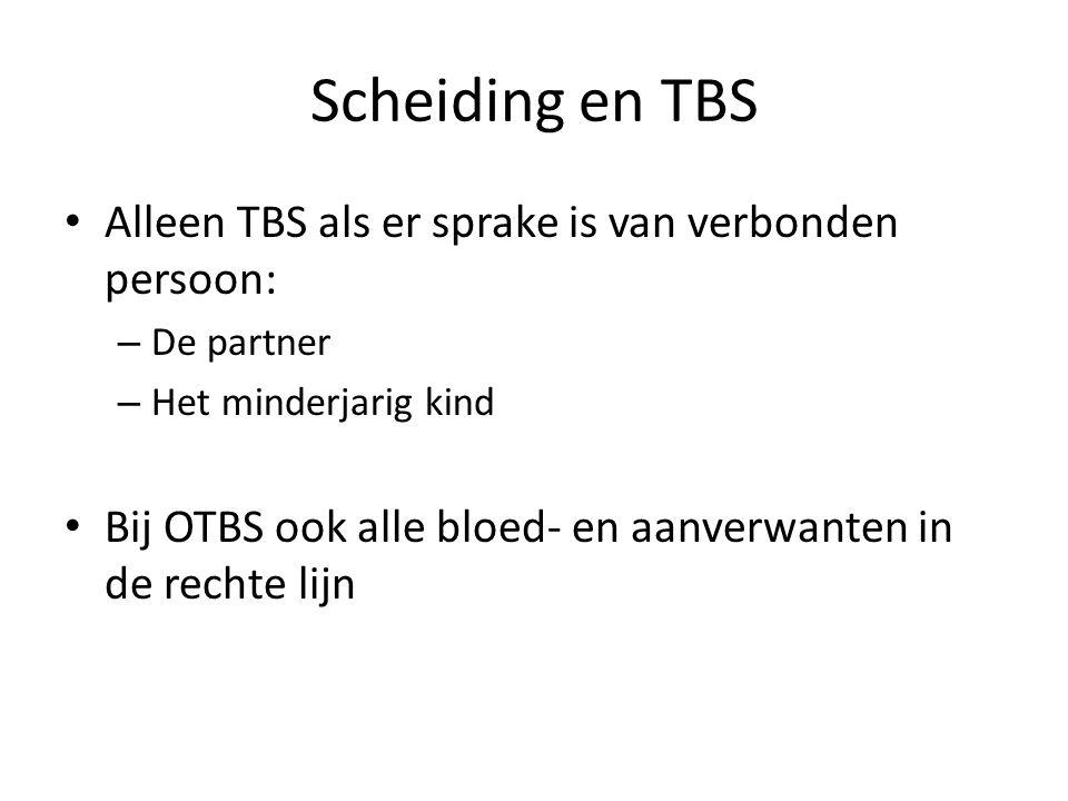 Scheiding en TBS Alleen TBS als er sprake is van verbonden persoon: