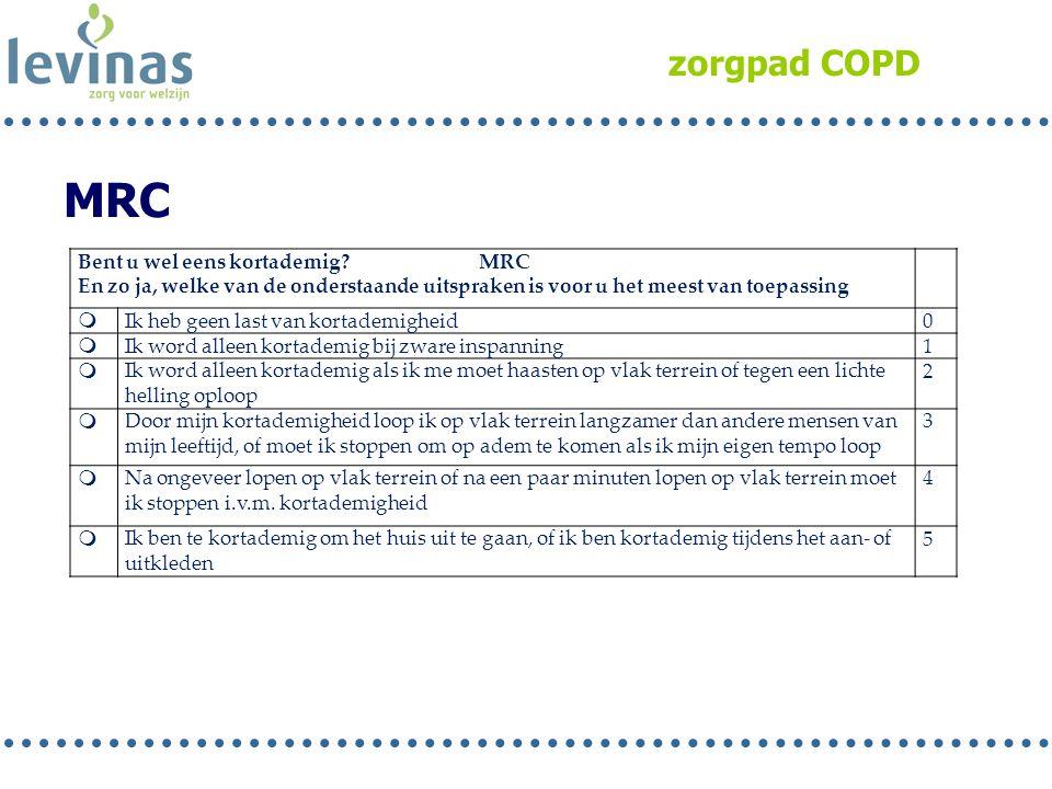 MRC zorgpad COPD Bent u wel eens kortademig MRC
