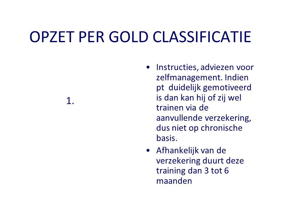 OPZET PER GOLD CLASSIFICATIE