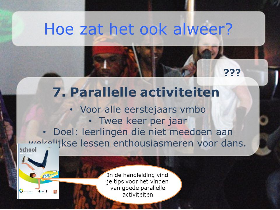 7. Parallelle activiteiten